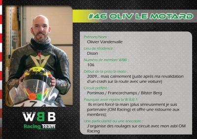 #46 OLIV LE MOTARD